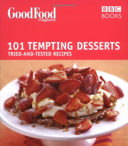 101 Tempting Desserts: Tried-And-Tested Recipes 9780563522928