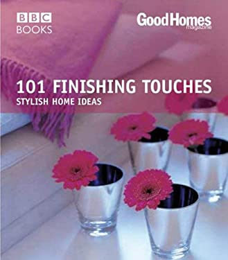 101 Finishing Touches: Stylish Home Ideas 9780563493242