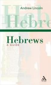 Hebrews: A Guide 2095258