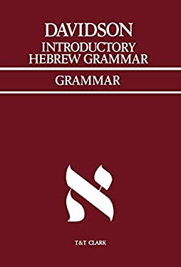 Introductory Hebrew Grammar: With Progressive Exercises in Reading, Writing, and Pointing 9780567010056