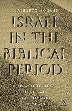 Israel in the Biblical Period 9780567088116