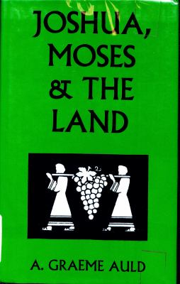 Joshua, Moses and the Land 9780567093066