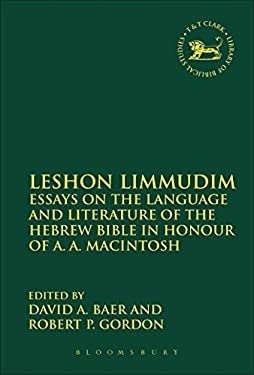 Leshon Limmudim: Essays on the Language and Literature of the Hebrew Bible in Honour of A.A. Macintosh 9780567118660