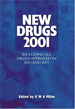 New Drugs 2001: Including All Drugs Approved in 2000 and 2001 9780566085161