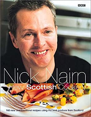 Nick Nairn's New Scottish Cookery 9780563534532