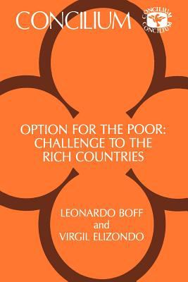 Option for the Poor: Challenge to the Rich Countries 9780567300676