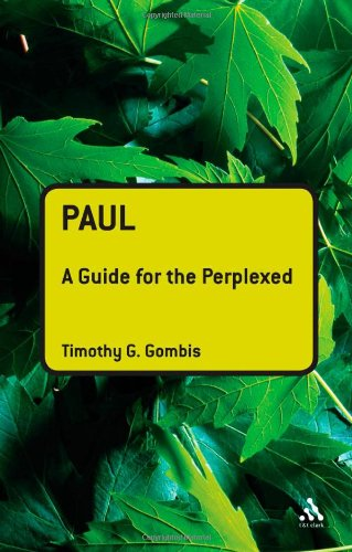Paul: A Guide for the Perplexed 9780567033949