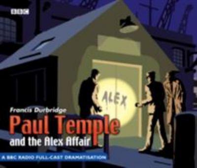 Paul Temple and the Alex Affair 9780563494881