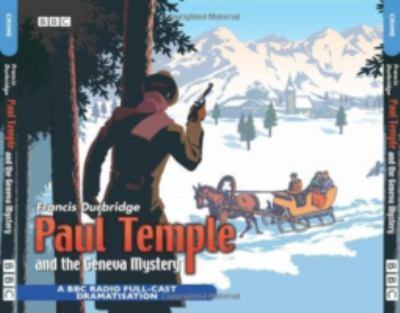 Paul Temple and the Geneva Mystery 9780563528135