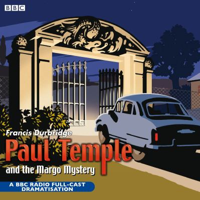 Paul Temple and the Margo Mystery 9780563495796