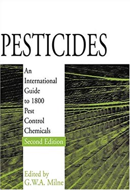 Pesticides: An International Guide to 1800 Pest Control Chemicals 9780566085420