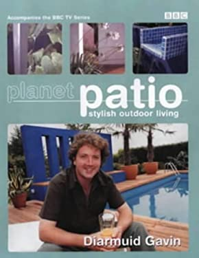 Planet Patio: Stylish Outdoor Living 9780563537120