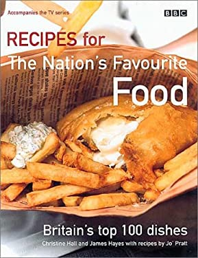 Recipes for the Nation's Favourite Food: Britain's Top 100 Dishes 9780563488668