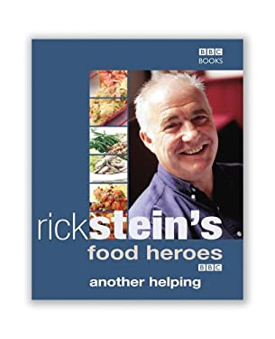 Rick Stein's Food Heroes: Another Helping 9780563487524