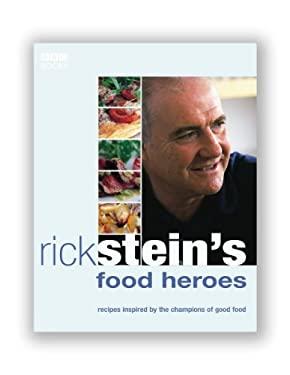 Rick Stein's Food Heroes 9780563521754