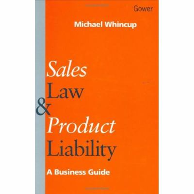 Sales Law and Product Liability