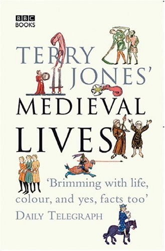 Terry Jones' Medieval Lives 9780563522751