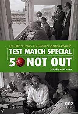 Test Match Special 50 Not Out: The Official History of a National Sporting Treasure 9780563539063