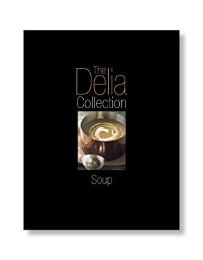 The Delia Collection: Soup 9780563487302