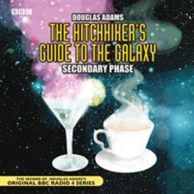 The Hitch-Hiker's Guide to the Galaxy: Secondary Phase 9780563477891