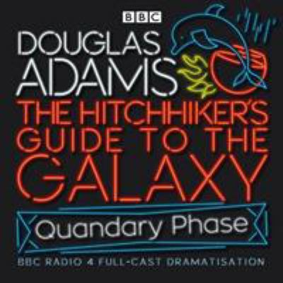The Hitchhiker's Guide to the Galaxy: Quandary Phase 9780563504962