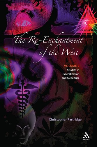 The Re-Enchantment of the West: Alternative Spiritualities, Sacralization, Popular Culture, and Occulture; Volume 2 9780567041333