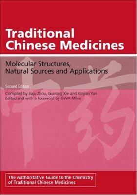 Traditional Chinese Medicines: Molecular Structures, Natural Sources and Applications 9780566084270