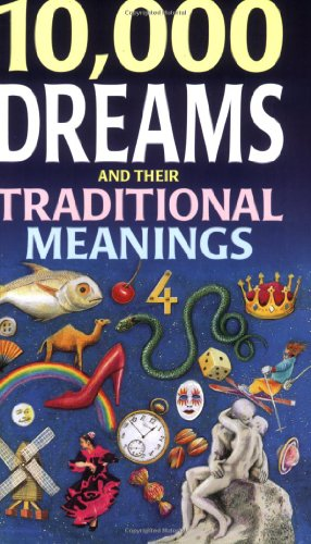 10,000 Dreams and Their Traditional Meanings 9780572021443