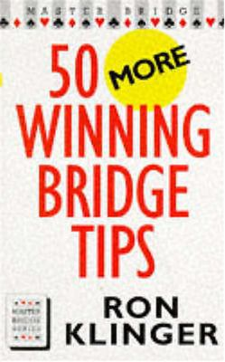 50 More Winning Bridge Tips 9780575063631