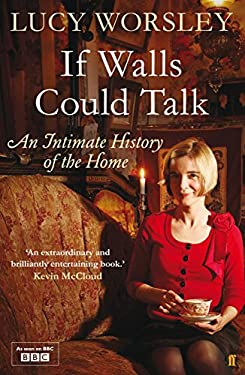 If Walls Could Talk: An Intimate History of the Home 9780571259526