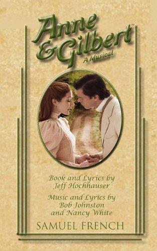 Anne & Gilbert 9780573696985