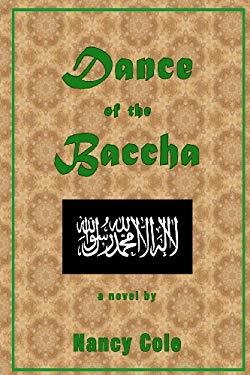 Dance of the Baccha 9780578025520