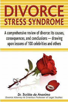 Divorce Stress Syndrome 9780578036694