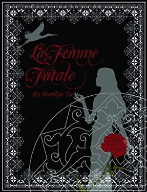La Femme Fatale 9780578068602