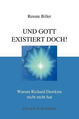 Und Gott Existiert Doch! 9780578079806