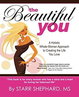 The Beautiful You 9780578083964