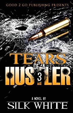 Tears of a Hustler PT 3