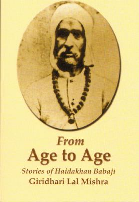 From Age to Age: Stories of Haidakhan Babaji 9780578085463