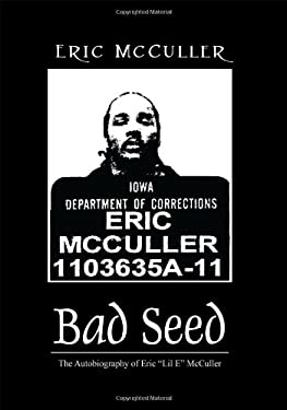 Bad Seed: The Autobiography of Eric