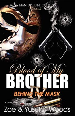 Blood of My Brother IV: Behind the Mask 9780578094151