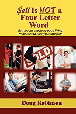 Sell Is Not a Four Letter Word 9780578108285