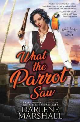 What the Parrot Saw (High Seas)