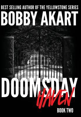 Doomsday Haven: A Post-Apocalyptic Survival Thriller