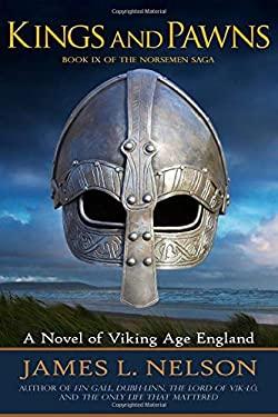 Kings and Pawns: A Novel of Viking Age England (The Norsemen Saga)