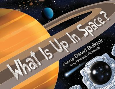What Is Up In Space?