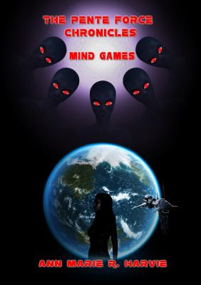 The Pente Force Chronicles: Mind Games