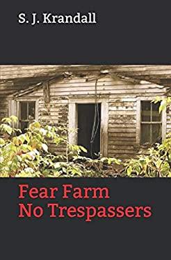 Fear Farm: No Trespassers