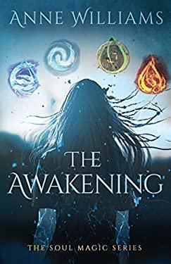 The Awakening (The Soul Magic)