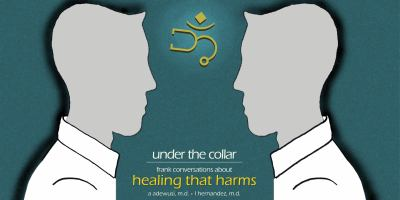 Under the Collar: Frank Conversations about Healing that Harms
