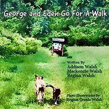 George and Eden Go For A Walk